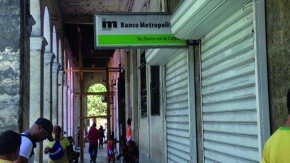 El Metropolitano, Su banco en la capital, reza el lema de la entidad. Foto: Juventud Rebelde