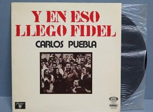 Portada de la canción de Carlos Puebla: Y en eso llegó Fidel. Foto: Todocolección.