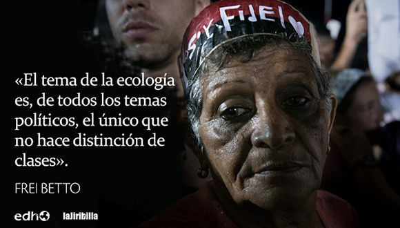 Frase de Feri Betto sobre Fidel Castro. Imagen: La Jiribilla.