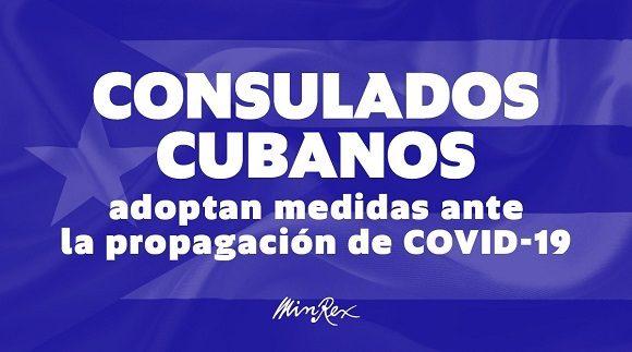 Consulados cubanos adoptan medidas ante la propagación mundial de la COVID-19