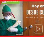 """Portada del Noticiero """"Desde Cuba"""", dedicada a la lucha contra la COVID-19"""