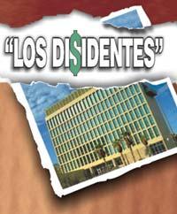 Los disidentes: El culebrón del verano